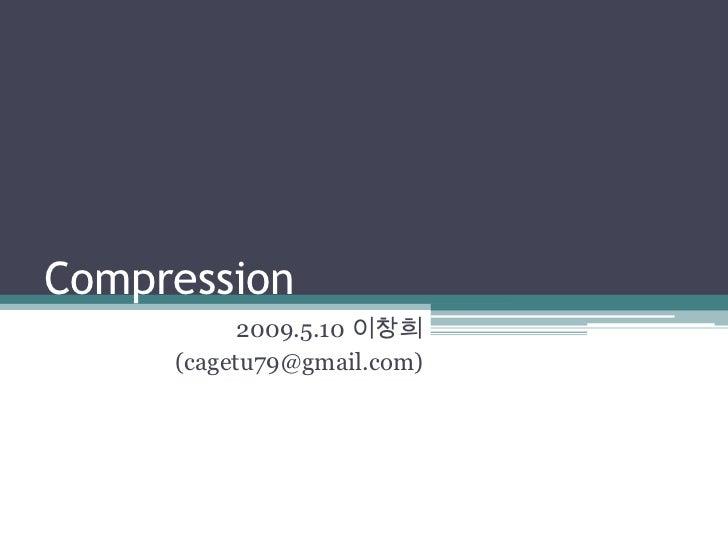Comporession