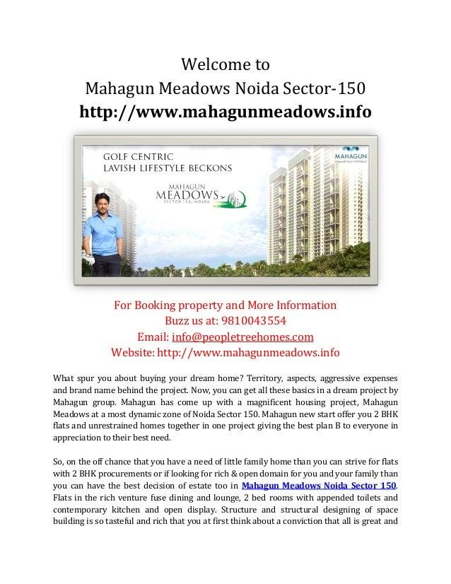 Welcome to Mahagun Meadows Noida Sector-150 http://www.mahagunmeadows.info For Booking property and More Information Buzz ...