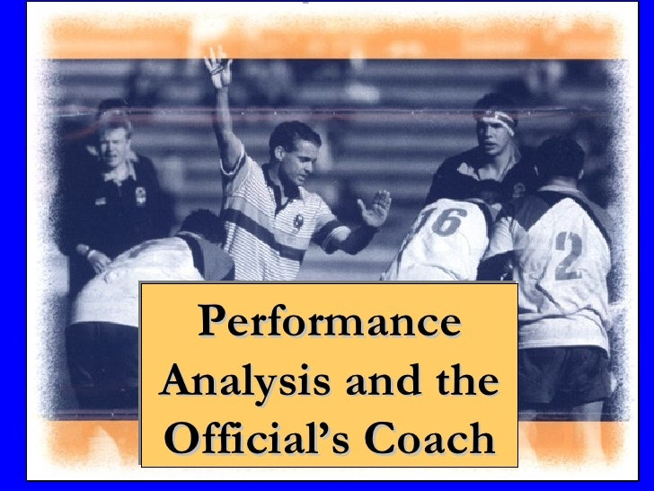 Performance Analysis and the Official's Coach