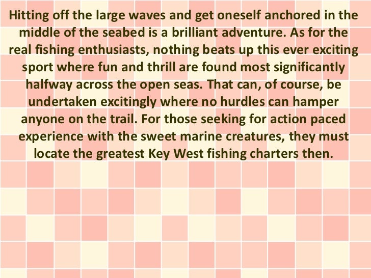 Hitting off the large waves and get oneself anchored in the  middle of the seabed is a brilliant adventure. As for thereal...