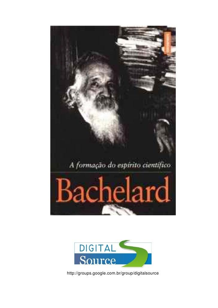 BACHELARD,_Gaston._A_Formação_do_Espírito_Científico