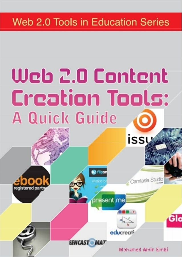 Web 2.0 Content Creation Tools: A Quick Guide
