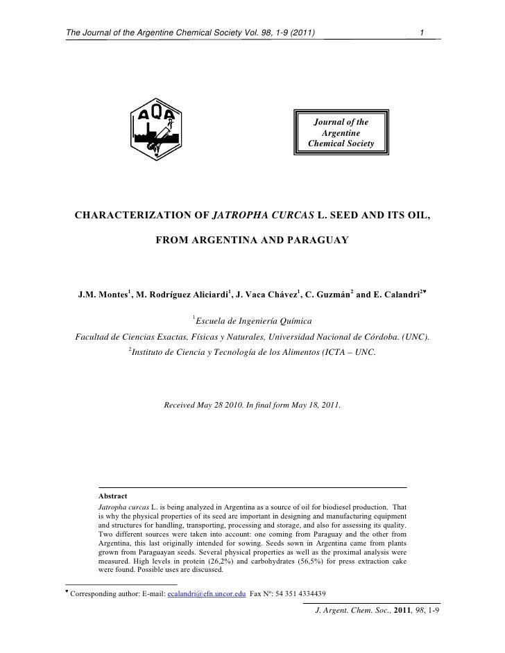Characterization Of Jatropha Curcas L. Seed and Its Oil - From Argentina and Paraguay