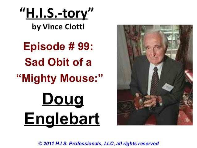 """""""H.I.S.-tory"""" by Vince Ciotti © 2011 H.I.S. Professionals, LLC, all rights reserved Episode # 99: Sad Obit of a """"Mighty Mo..."""