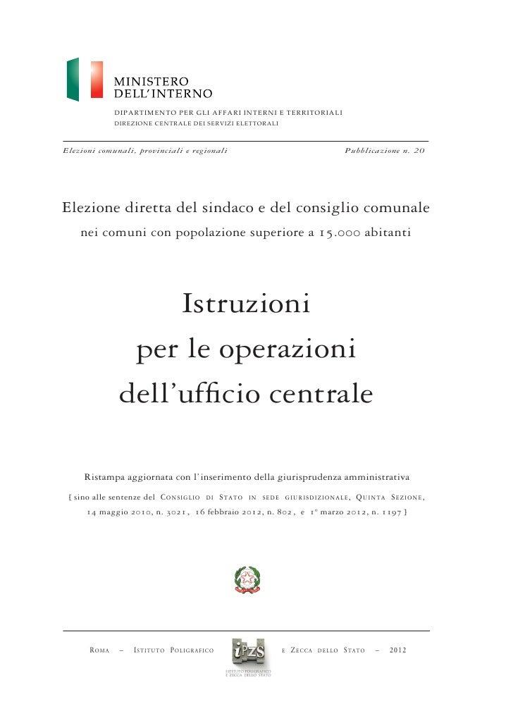 DIPARTIMENTO PER GLI AFFARI INTERNI E TERRITORIALI               DIREZIONE CENTRALE DEI SERVIZI ELETTORALIElezioni comunal...