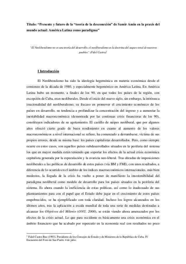 """Título: """"Presente y futuro de la """"teoría de la desconexión"""" de Samir Amin en la praxis del mundo actual: América Latina co..."""