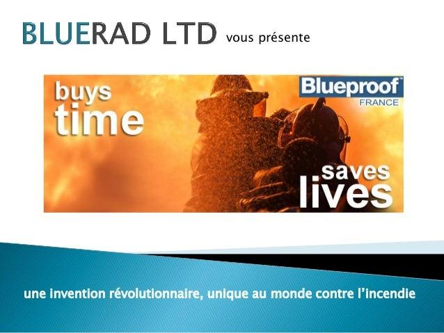 une invention révolutionnaire, unique au monde contre l'incendie vous présente