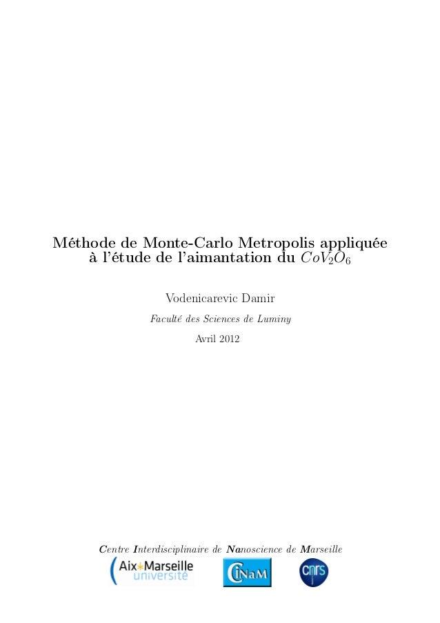 Méthode de Monte-Carlo Metropolis appliquée à l'étude de l'aimantation du CoV2O6 Vodenicarevic Damir Faculté des Sciences ...