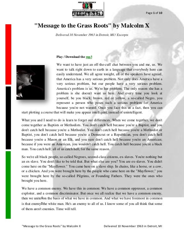 "Page 1 of 10         ""Message to the Grass Roots"" by Malcolm X                        Delivered 10 November 1963 in Detroi..."