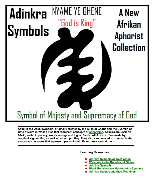 Adinkra are visual symbols, originally created by the Akan of Ghana and the Gyaman of Cote d'Ivoire in West Africa that re...