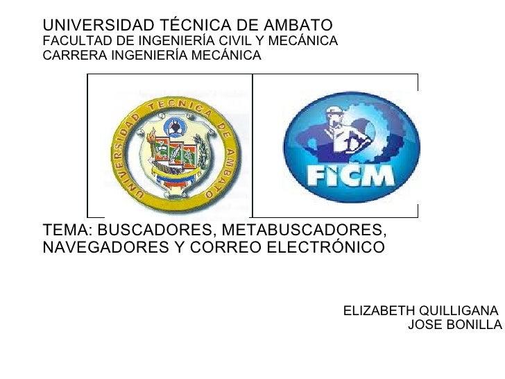 UNIVERSIDAD TÉCNICA DE AMBATO  FACULTAD DE INGENIERÍA CIVIL Y MECÁNICA CARRERA INGENIERÍA MECÁNICA            TE...