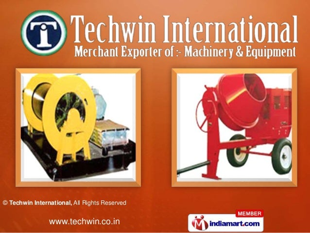 © Techwin International, All Rights Reserved www.techwin.co.in