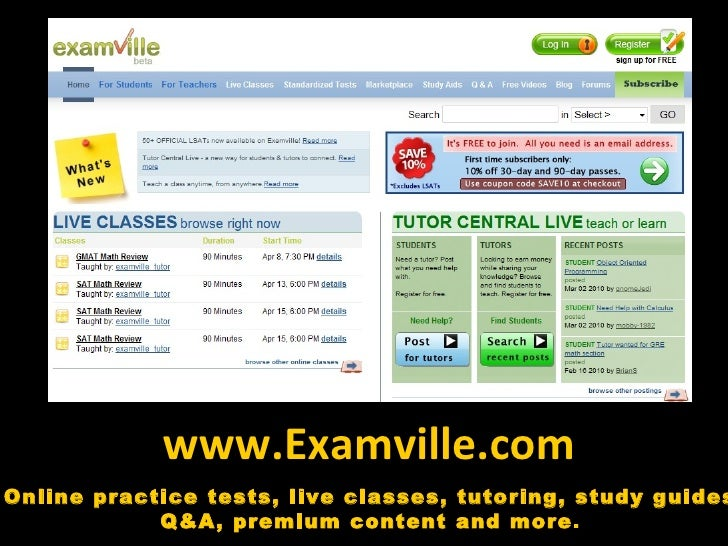 www.Examville.com Online practice tests, live classes, tutoring, study guides Q&A, premium content and more .
