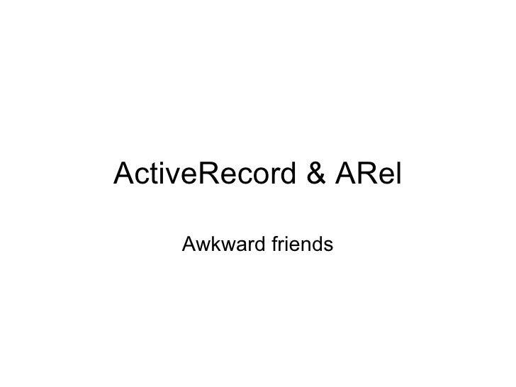 ActiveRecord & ARel