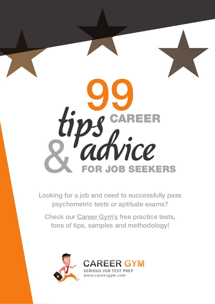 99 Career Tips - FREE Psychometric Tests - www.careergym.com