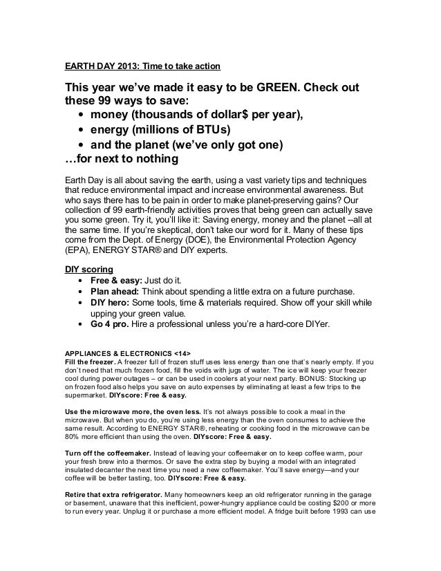 EARTH DAY 2013: Time to take actionThis year we've made it easy to be GREEN. Check outthese 99 ways to save:  • money (tho...