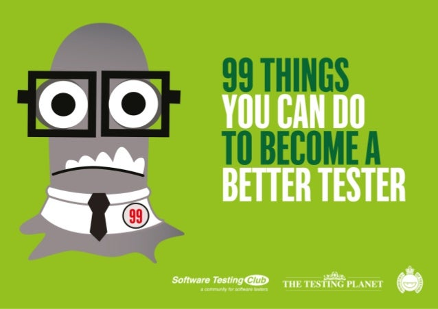 99 Things You Can Do To Become A Better Tester