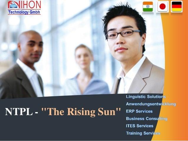 """NTPL - """"The Rising Sun"""""""