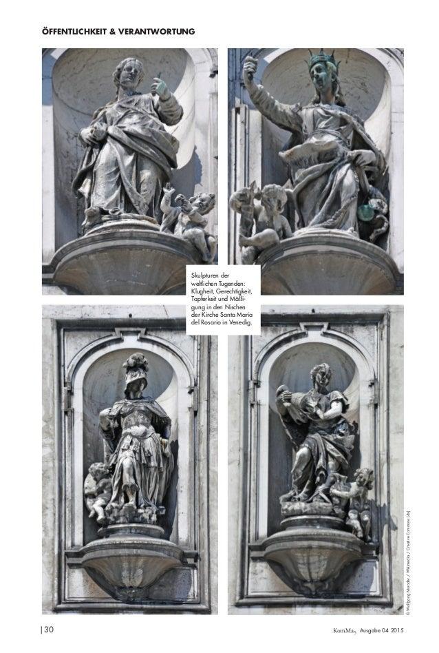  30 Ausgabe 04 2015 ÖFFENTLICHKEIT & VERANTWORTUNG ©WolfgangMoroder/Wikimedia/CreativeCommons(4x) Skulpturen der weltliche...
