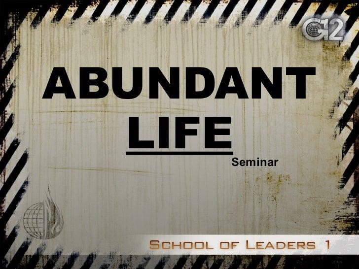 ABUNDANT  LIFE Seminar