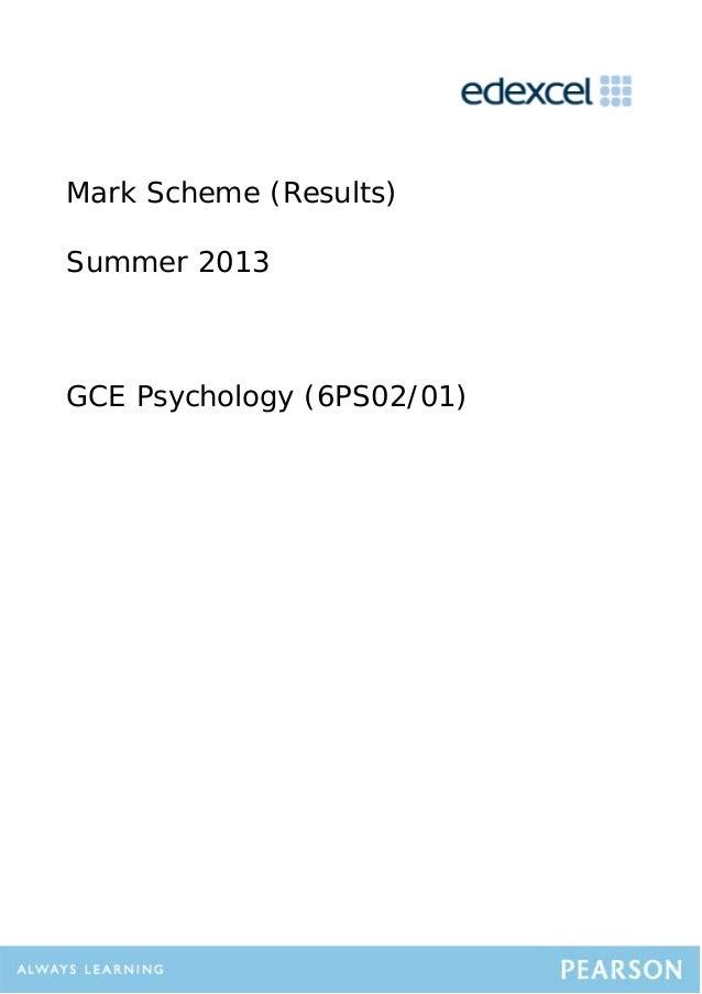 Mark Scheme (Results) Summer 2013 GCE Psychology (6PS02/01)