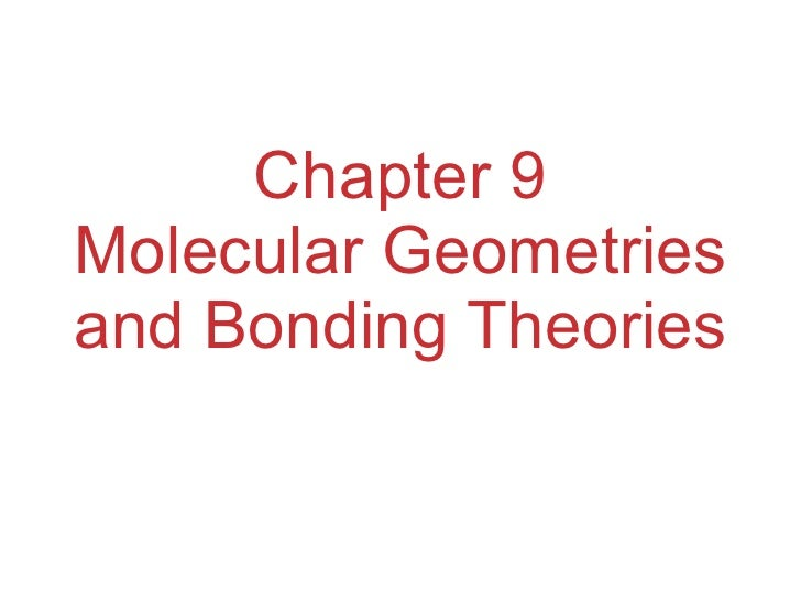 Chapter 9 Lecture- Molecular Geometry