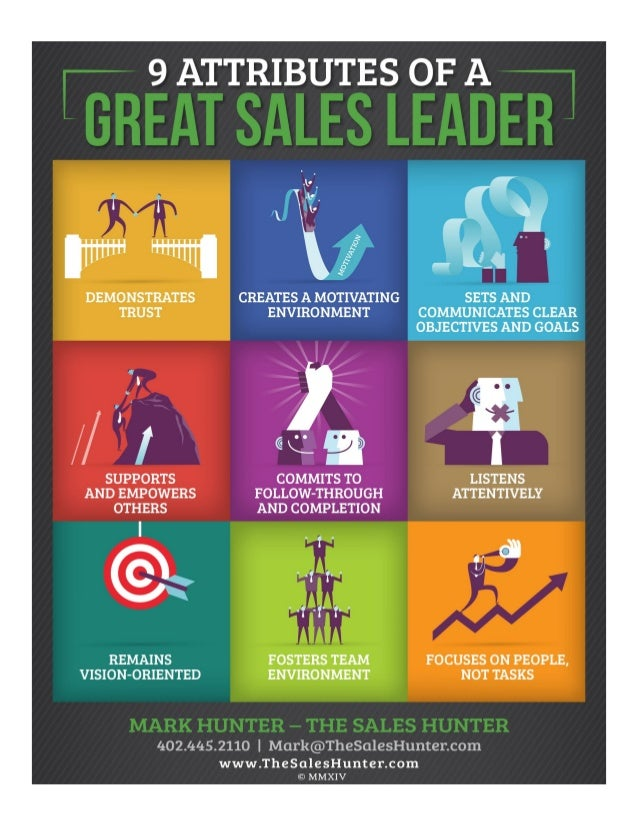 9 attributes of a great sales leader mark hunter the sales hunter