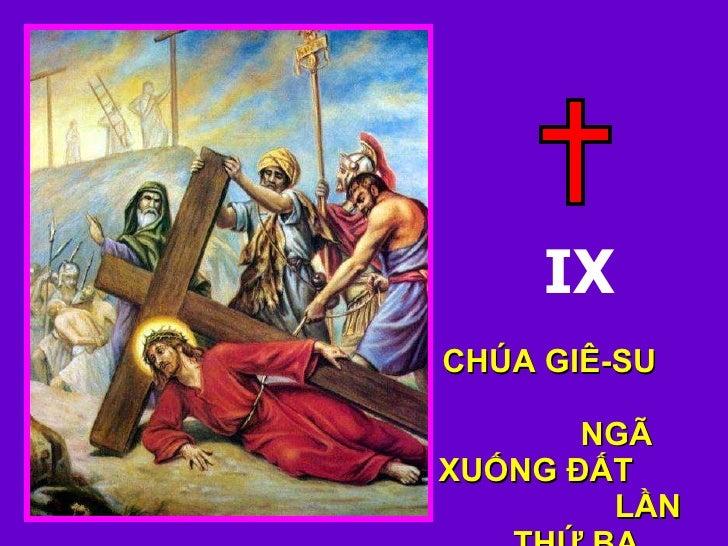 IX CHÚA GIÊ-SU  NGÃ XUỐNG ĐẤT  LẦN THỨ BA