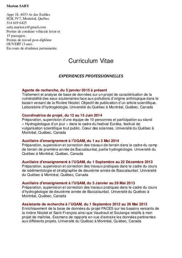 Curriculum Vitae EXPERIENCES PROFESSIONNELLES Agente de recherche, du 5 janvier 2015 à présent Traitement et analyse de ba...