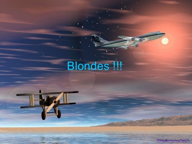 Blondes !!!