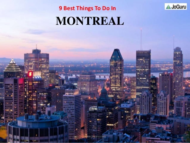 9 best things to do in montreal