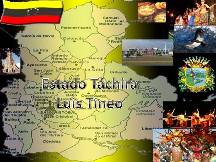 Estado Táchira<br />Luis Tineo<br />
