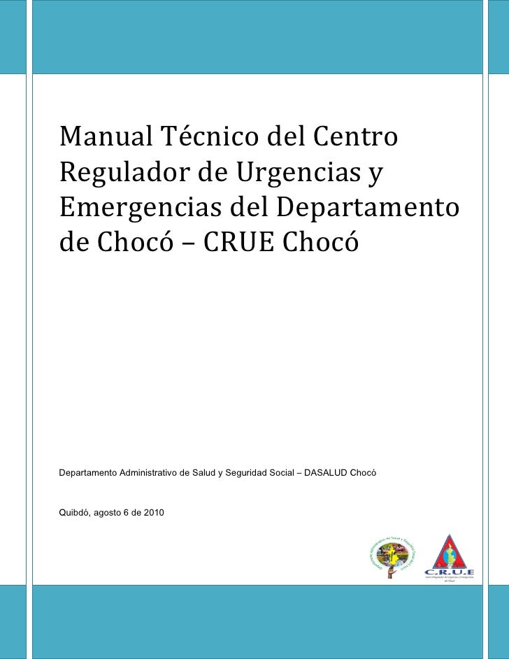 Manual Técnico del CRUE Chocó - Colombia