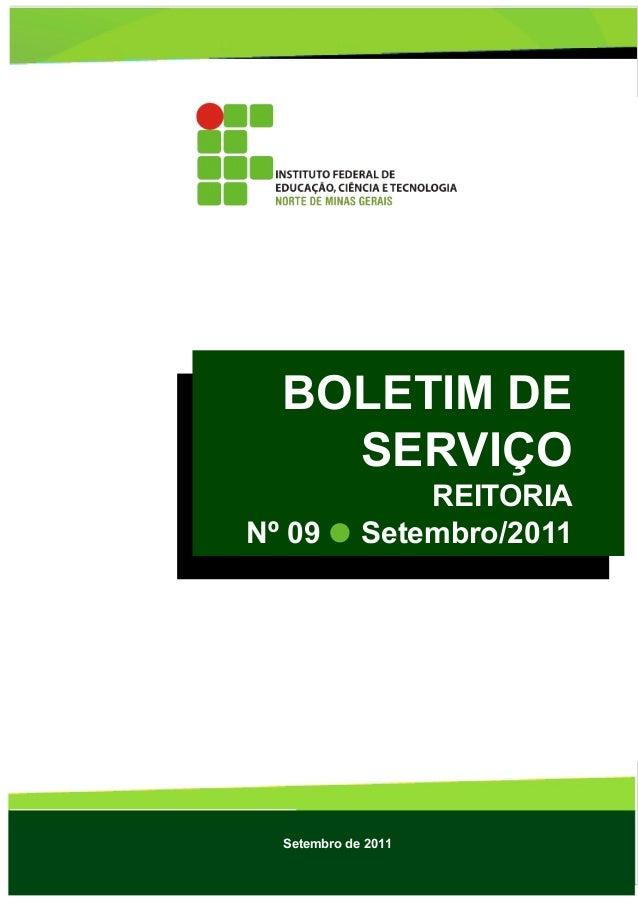 BOLETIM DE SERVIÇOS Lei nº 4.965 de 05/05/1966 Setembro de 2011 BOLETIM DE SERVIÇO REITORIA Nº 09 Setembro/2011