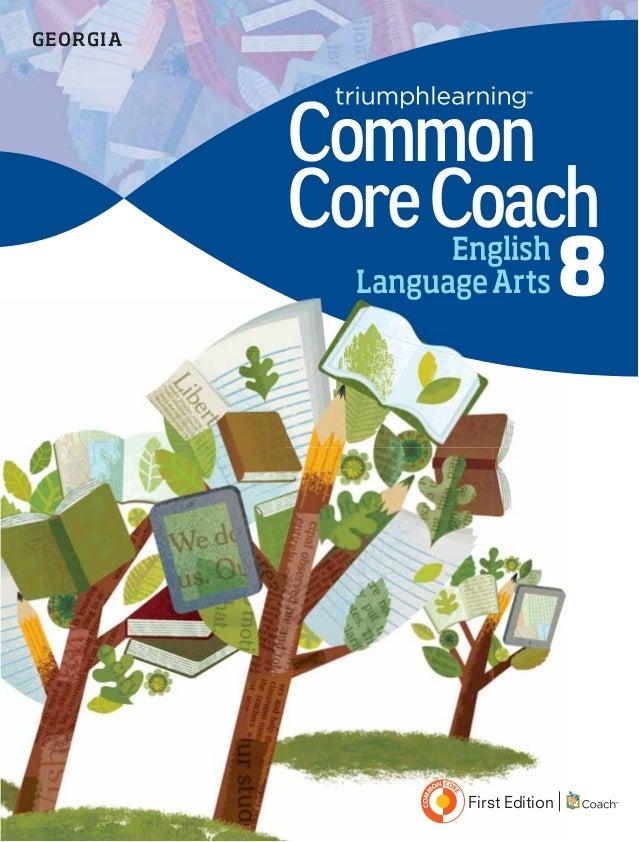 EnglishLanguageArts 8CommonCoreCoachGEORGIAFirst Edition