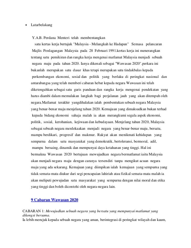"""Latarbelakang      Y.A.B. Perdana Menteri telah membentangkan       satu kertas kerja bertajuk """"Malaysia - Melangkah ke Ha..."""