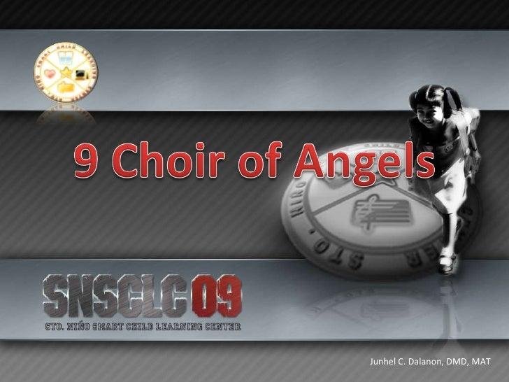 9 Choir Of Angels