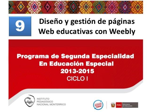 9  Edición y publicación de Diseño y gestión de páginas contenidos utilizando wikis Web educativas con Weebly