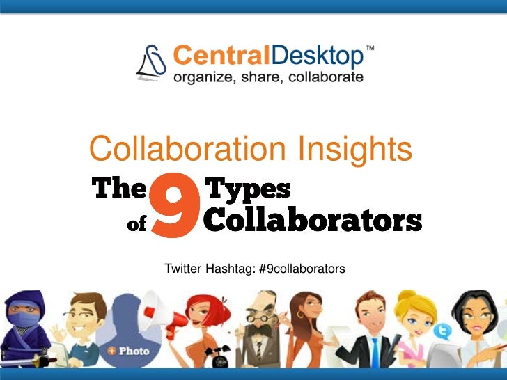 Collaboration Insights     Twitter Hashtag: #9collaborators