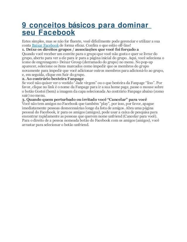 9 conceitos básicos para dominar seu Facebook Estes simples, mas se não for fluente, você dificilmente pode gerenciar e ut...