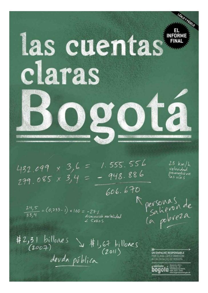 2 Las Cuentas Claras Bogotá   Diciembre de 2011                                                        Hace seis meses, du...