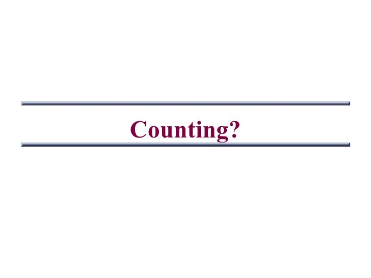 Counting?