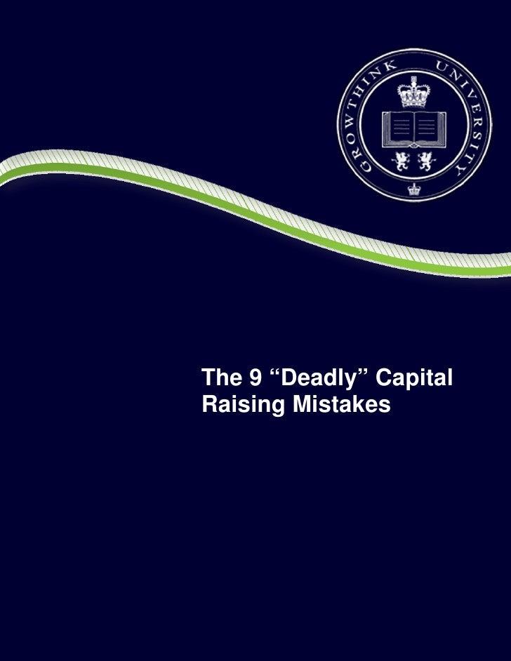 9 Deadly Capital Raising Mistakes