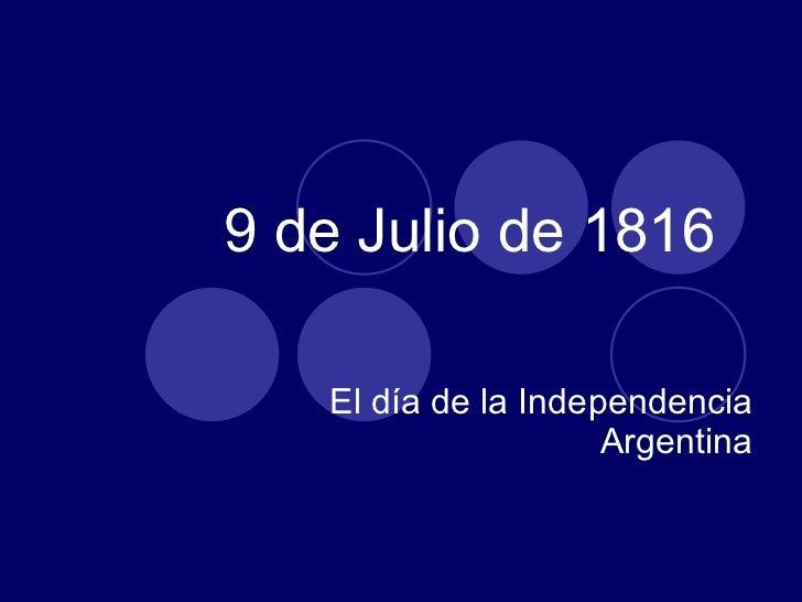 9 de julio de 1816 for Comedor 9 de julio