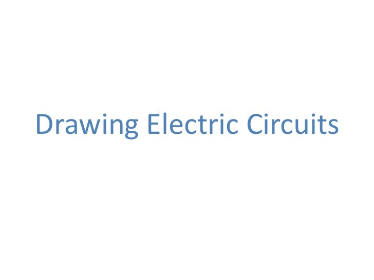 Drawing Electric Circuits