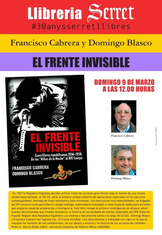 9 de marzo presentamos el frente invisible editado por silente con francisco cabrera y domingo blasco