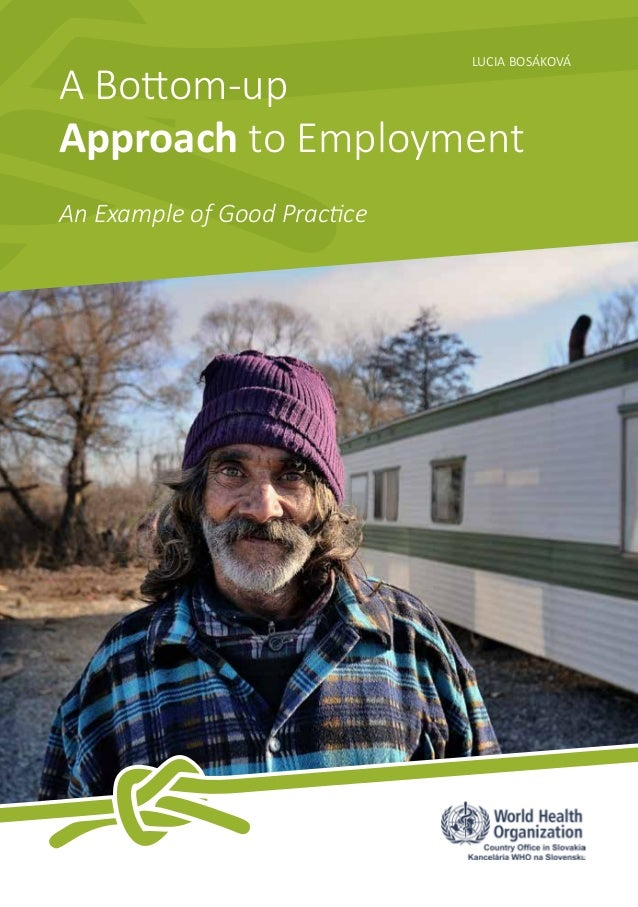 A bottom-up approach to employment: an example of good practice.