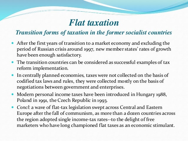What are the advantages and disadvantages of having a flat tax?