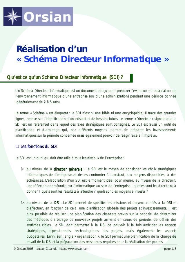 © Orsian 2005 - auteur C.Lanuit - http://www.orsian.com page 1/8 Un Schéma Directeur Informatique est un document conçu po...