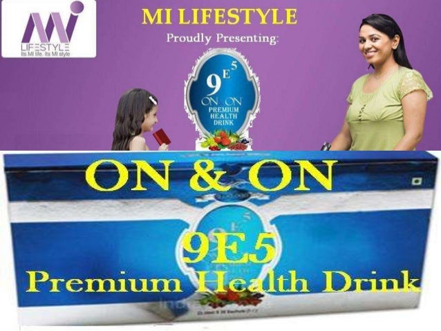 ON & ON 9e5 Premium Health Drink is a Miracle Drink